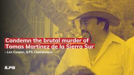 Declaración de la Comisión 3 de ILPS sobre el asesinato de Tomás Martínez Pinacho