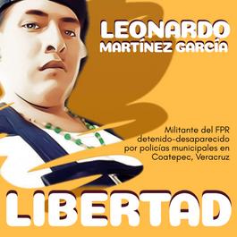 Presentación con vida y libertad a Leonardo Martínez