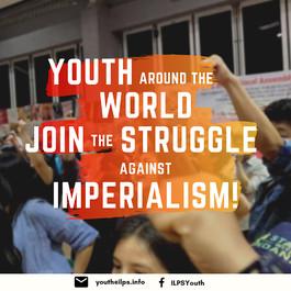 ¡Jóvenes de todo el mundo, únanse a la lucha contra el imperialismo!