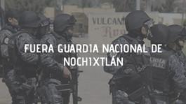 ¡Fuera Guardia Nacional de Nochixtlán!