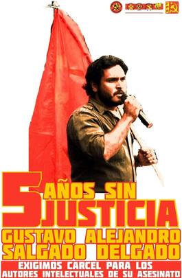 A 5 AÑOS DEL IMPUNE ASESINATO DE GUSTAVO SALGADO,LEVANTAMOS EN ALTO SU BANDERA