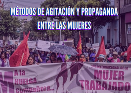 Métodos de agitación y de propaganda entre las mujeres