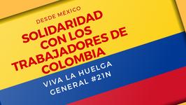 Desde México nos solidarizamos con la Huelga en Colombia