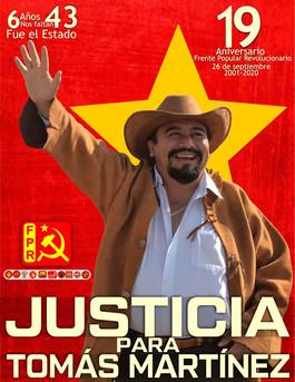 A UN MES DEL CRIMEN DE ESTADO ¡TOMÁS MARTÍNEZ VIVE, LA LUCHA SIGUE!
