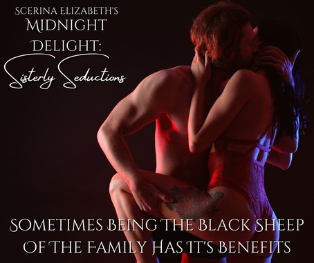 """NEXT FEATURED WEEKLY SHORT STORY: """"Midnight Delight: Sisterly Seductions"""""""
