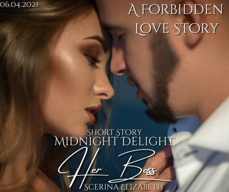 """NOW AVAILABLE """"Midnight Delight: Her Boss"""" Short Story"""