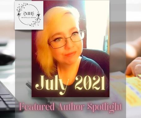 "July 2021 ""Featured Author Spotlight"" Michelle Heron"