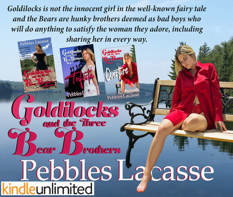 "Pebbles Lacasse ""Goldilocks & The Three Bears"" Trilogy PLUS A $25 Amazon Gift Card Giveaway Winner"