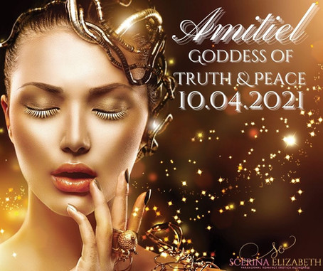 Amitiel: Goddess of Truth & Peace