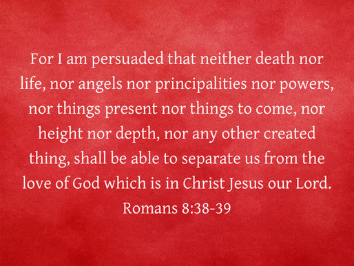 NOTHING CAN SEPARATE US FROM THE LOVE OF CHRIST