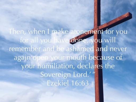 Atonement - Ezekiel 16:63