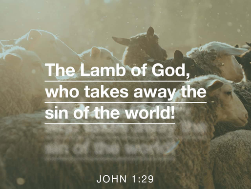 EASTER: THE LAMB OF GOD