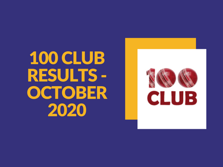 100 Club Results - October 2020