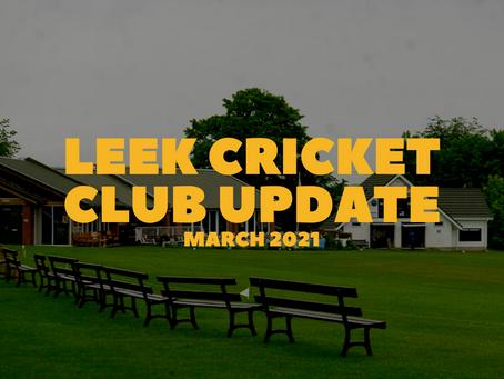Leek Cricket Club Update - March 2021