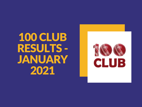 100 Club Results - January 2021