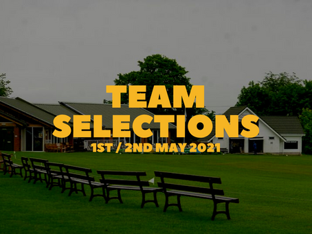 Team Selections - 1st/2nd May