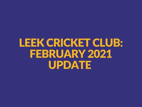Leek Cricket Club Update - February 2021