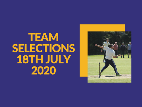 Team Selections - Saturday 18th July 2020