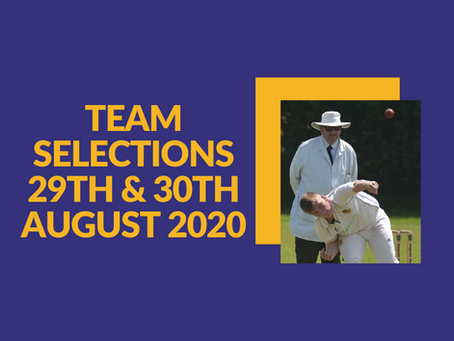 Team Selections - 29th/30th August 2020