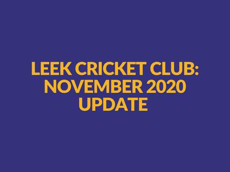 Leek Cricket Club Update - 20th November 2020