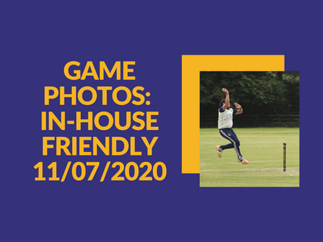 Photos: In-House Friendly 11th July 2020
