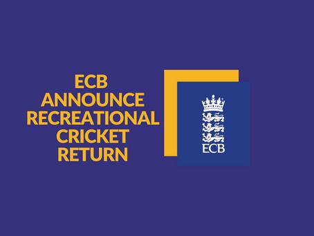 ECB announce recreational cricket return