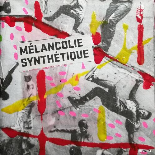 MELANCOLIE SYNTHETIQUE