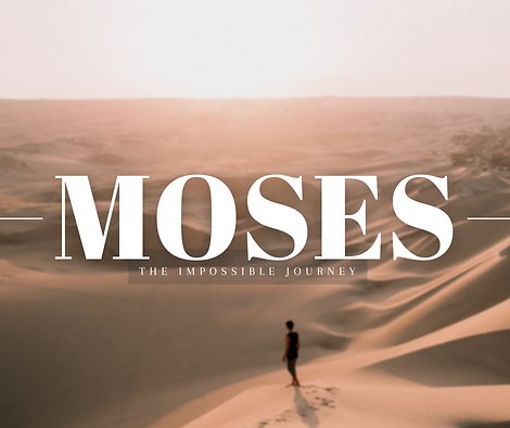 Harmony Sermon Series Moses.png