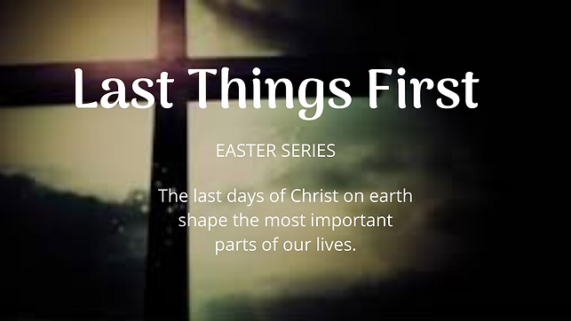 Last Things First.png