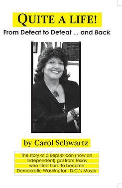 Carol Schwartz autobiography quite  life