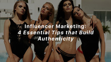 Influencer Marketing:  4 Essential Tips That Build Authenticity