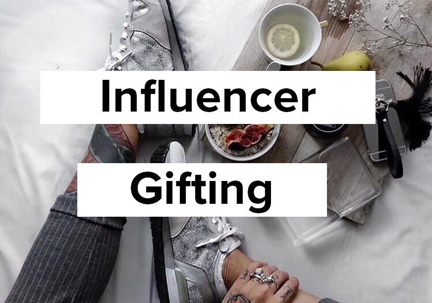 Gifting influencers is critical to promoting your brand