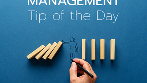 Management Tips of the Day
