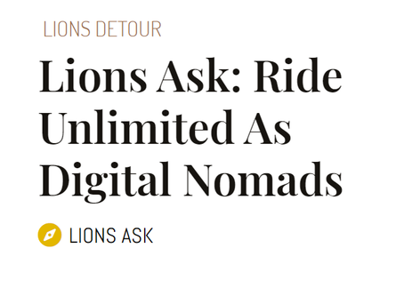 Lions Ask: Ride Unlimited As Digital Nomads