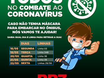 BR7 MOBILIDADE REFORÇA OBRIGATORIEDADE DA UTILIZAÇÃO DE MÁSCARAS PARA PREVENÇÃO DO NOVO CORONAVÍRUS