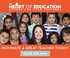 Nomintae a Teacher for Heart of Education