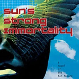 Cover of Sun's Strong Immortality by William I. Atkinson