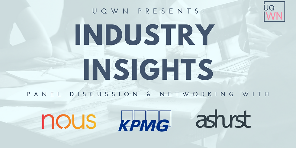 The UQWN Presents: Industry Insights