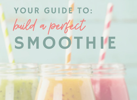 How to Build Your Perfect Smoothie