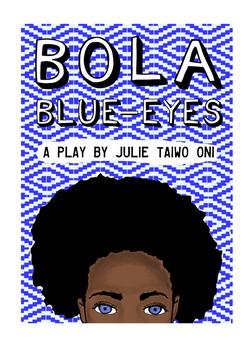 Bola Blue-Eyes. Illustrated by Sarah Akinterinwa