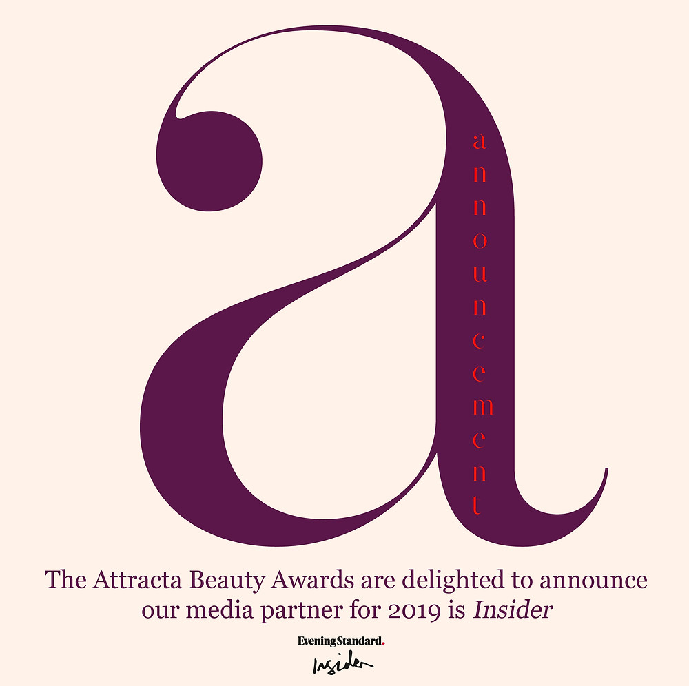 The Attracta Beauty Awards in partnership with Insider, Evening Standard