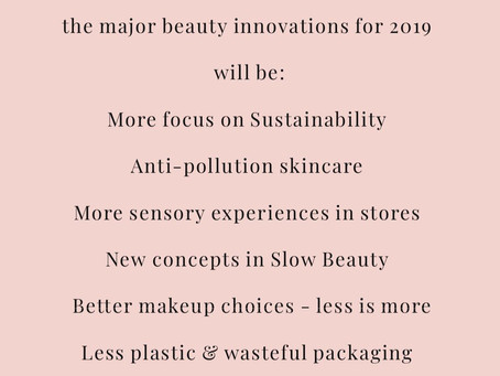 My 2019 beauty trend predictions