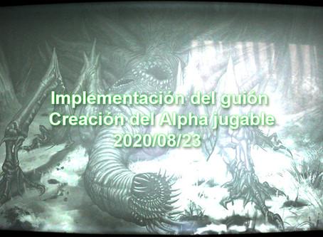 [En Español] Implementación del guión y Creación del Alpha jugable