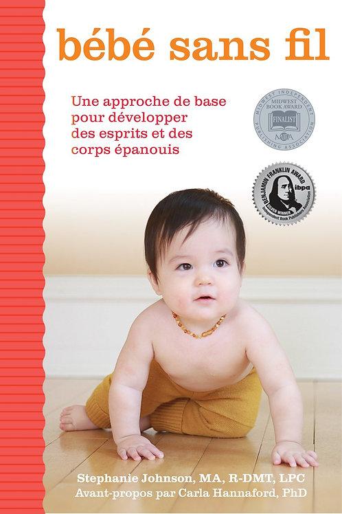 Bebe Sans Fil  Ebook!