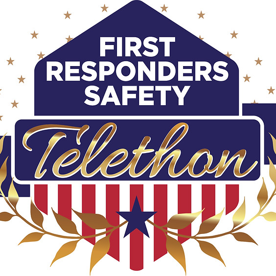 3rd Annual First Responders Safety Telethon