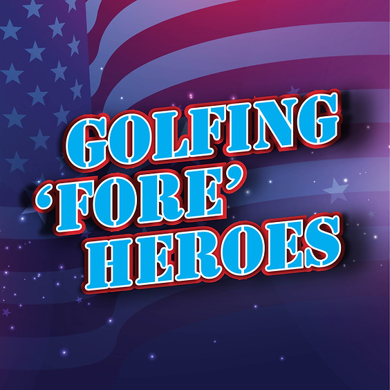 """6th Annual Golfing """"Fore"""" Heroes Herofund Golf Classic"""