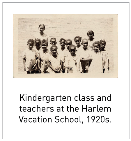 Kindergarten class and teachers at the Harlem Vacation School, 1920s.