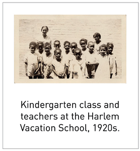 Kindergarten class and teachers at the Harlem Vacation School, 1920s.