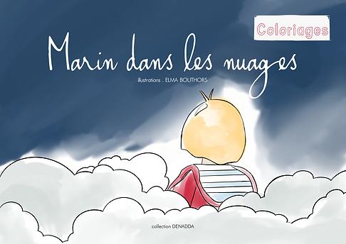 un livret de coloriage intitulé Marin dans les nuages de la collection Denadda, un petit garçon blond avec un pull rouge et un teeshirt marinière bleu et blanc assis sur son nuages, regardant le ciel bleu nuit