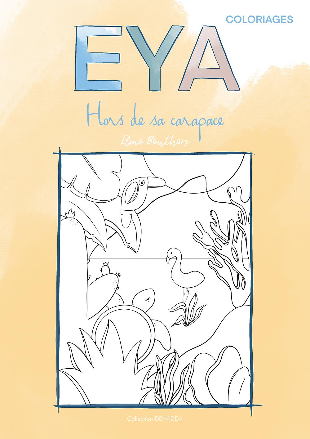 eya hors de sa carapace, livret de coloriages sur une tortue de mer amie avec francis huster, illustration elma bouthors, collection denadda
